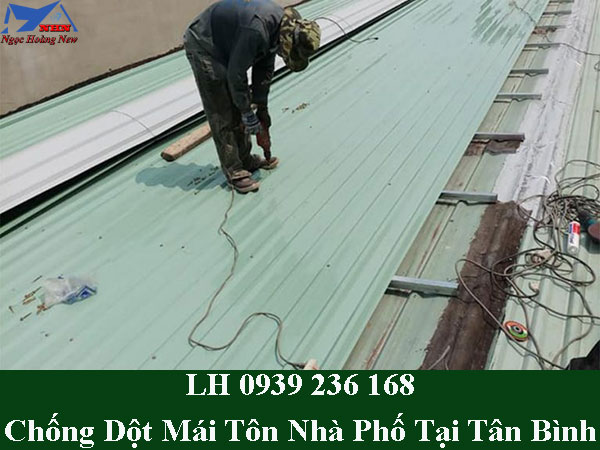 Thợ chống dột mái tôn nhà phố tại quận tân bình
