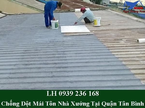 Dịch vụ chống dột mái tôn nhà xưởng tại quận tân bình
