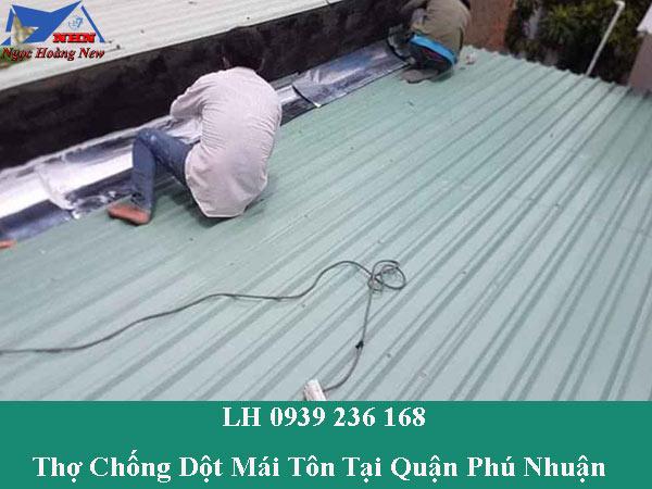 Thợ chống dột mái tôn tại quận phú nhuận giá rẻ