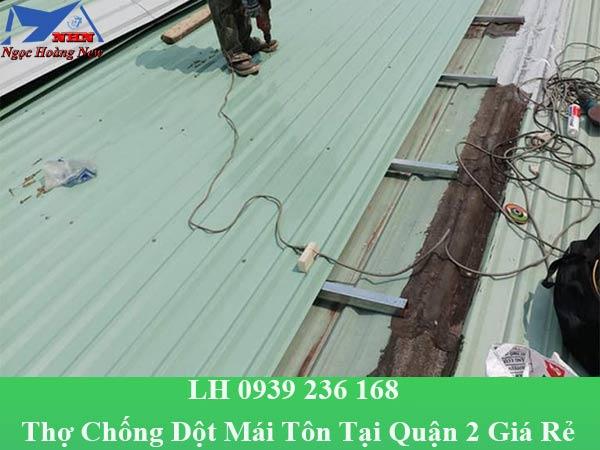 Thợ chống dột mái tôn tại quận 2 giá rẻ