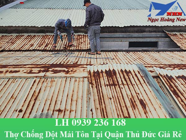 Thợ chống dột mái tôn tại quận thủ đức giá rẻ