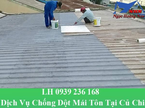 Dịch vụ chống dột mái tôn ở củ chi giá rẻ