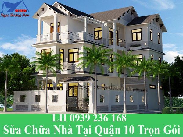 Sửa chữa nhà tại quận 10 trọn gói, giá rẻ nhất