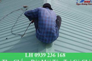 Thợ chống dột mái tôn tại củ chi giá rẻ
