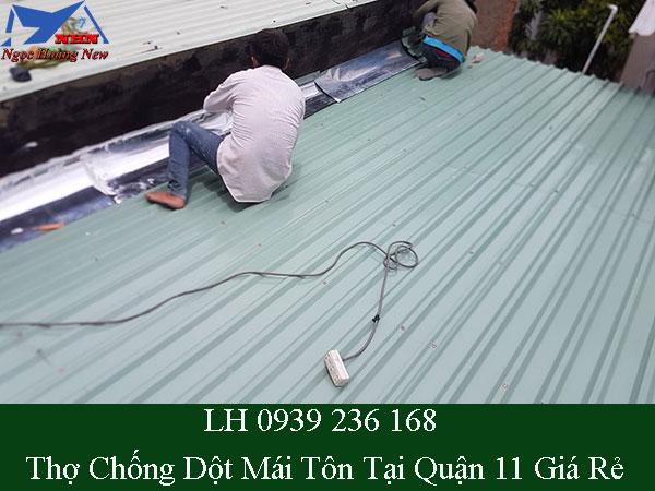 Thợ chống dột mái tôn tại quận 11 giá rẻ