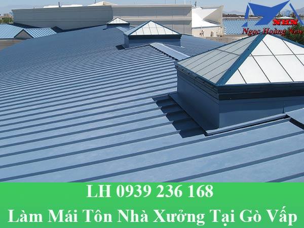 Làm mái tôn nhà xưởng tại quận gò vấp
