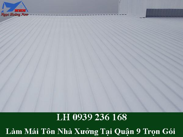 Dịch vụ làm mái tôn nhà xưởng tại quận 9