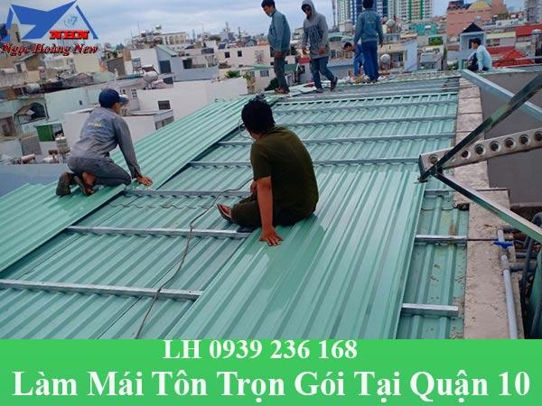 Thợ làm mái tôn tại quận 10 trọn gói